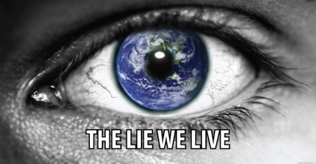 the-lie-we-live-everybody-should-watch-this-video-0